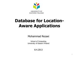 Database  for  Location -Aware Applications