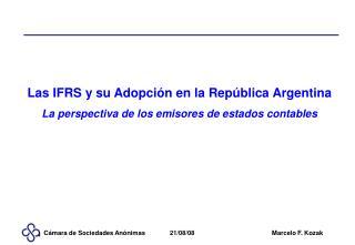 Las IFRS y su Adopci