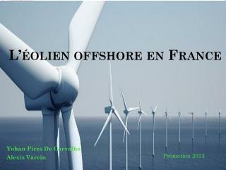 L'éolien offshore en France