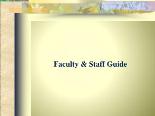 Faculty & Staff Guide