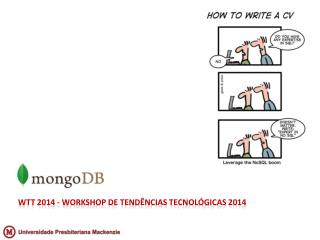 WTT 2014 - Workshop de Tendências Tecnológicas 2014
