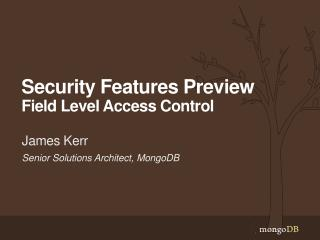 Security Features Preview Field Level Access Control