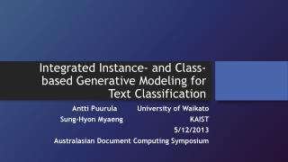 Integrated Instance- and Class-based Generative  Modeling  for Text Classification