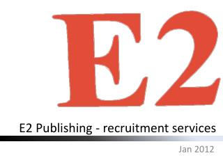 E2 Publishing - recruitment services
