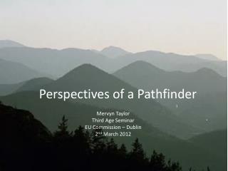 Mervyn  Taylor Third  Age Seminar EU Commission – Dublin 2 nd  March 2012