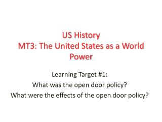 US History MT3: The United States as a World Power