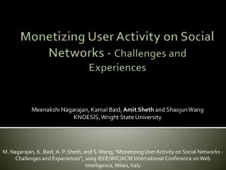 Monetizing User Activity on Social Networks -  Challenges and Experiences