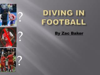 Diving in  Football
