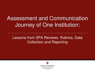 Assessment and Communication Journey of One Institution: