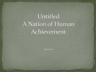 Untitled A Nation of Human Achievement