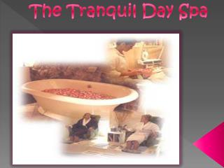 The Tranquil Day Spa