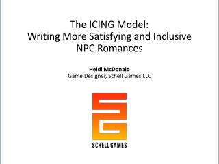 The ICING Model: Writing More Satisfying and Inclusive NPC Romances