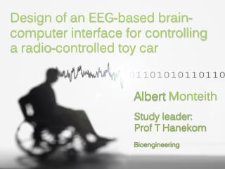 Design of an EEG-based brain-computer interface for controlling a radio-controlled toy car