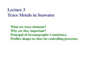 Lecture 3 Trace Metals in Seawater