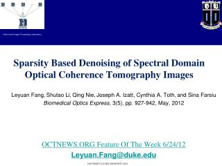 Sparsity Based Denoising of Spectral Domain Optical Coherence Tomography Images