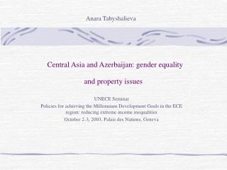 Central Asia and Azerbaijan: gender equality and property issues