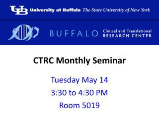 CTRC Monthly Seminar