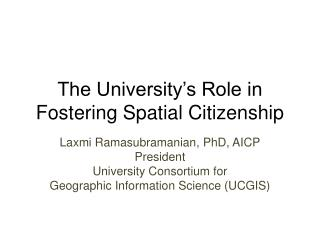 The University's Role in Fostering Spatial Citizenship