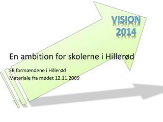 En ambition for skolerne i Hillerød
