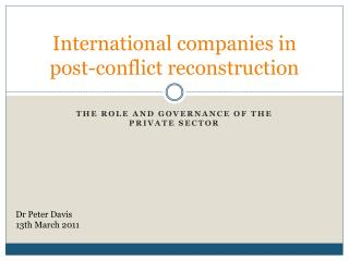 International companies in post-conflict reconstruction