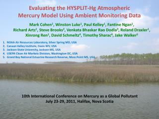 Evaluating the HYSPLIT-Hg Atmospheric  Mercury Model Using Ambient Monitoring Data