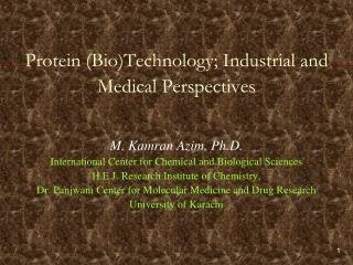 Protein BioTechnology; Industrial and Medical Perspectives