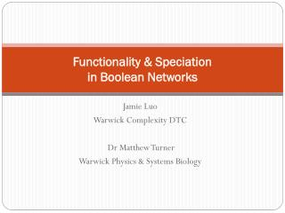 Functionality & Speciation  in Boolean Networks