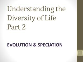 Understanding the Diversity of Life Part 2