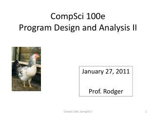 CompSci  100e Program  Design and Analysis II