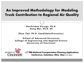 An Improved Methodology for Modeling Truck Contribution to Regional Air Quality