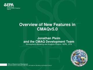 Overview of New Features in CMAQv5.0