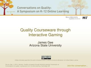 Quality Courseware  through Interactive Gaming
