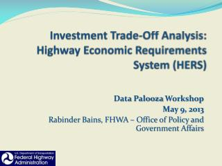Investment Trade-Off Analysis: Highway  Economic Requirements System (HERS)