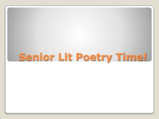 Senior Lit Poetry Time!