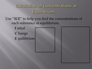 Calculation of Concentrations at Equilibrium