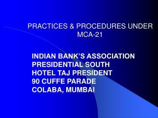PRACTICES  PROCEDURES UNDER MCA-21