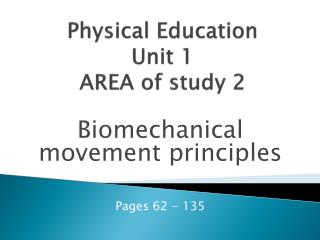 Physical Education Unit  1 AREA of study 2