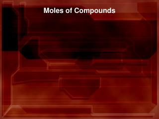 Moles of Compounds