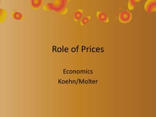 Role of Prices