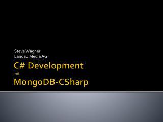 C# Development  mit MongoDB-CSharp