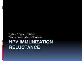 Hpv  immunization reluctance