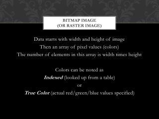 Bitmap image  (or Raster  image)