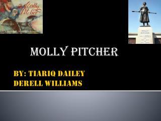 BY: TIARIQ DAILEY DERELL WILLIAMS