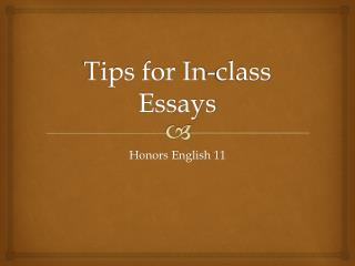 Tips for In-class Essays