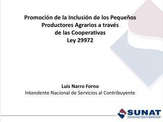 Promoción de la Inclusión de los Pequeños Productores Agrarios a través  de las Cooperativas