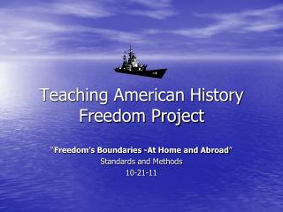 Teaching American History Freedom Project