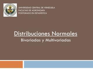 UNIVERSIDAD CENTRAL DE VENEZUELA FACULTAD DE AGRONOMÍA POSTGRADO EN  ESTADÍSTICA