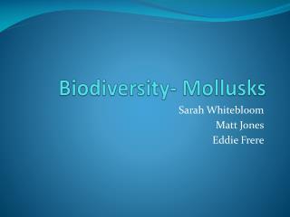 Biodiversity- Mollusks