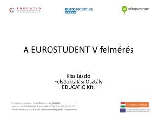 A EUROSTUDENT V felmérés