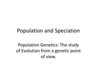 Population and Speciation
